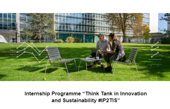 """Internship Programme """"Think Tank in Innovation  and Sustainability #IP2TIS"""""""