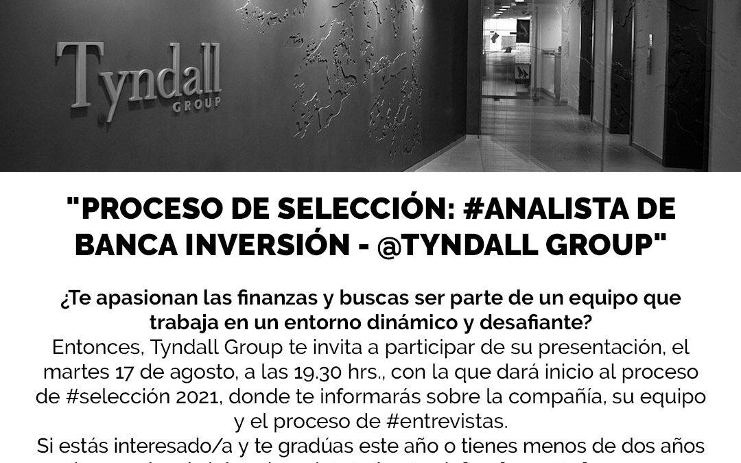 Proceso de selección: Analista de Banca Inversión – Tyndall Group